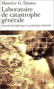 Laboratoire de catastrophe générale : Journal métaphysique et polémique 2000-2001