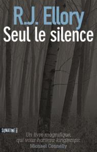 R.J. Ellory Seul Le Silence