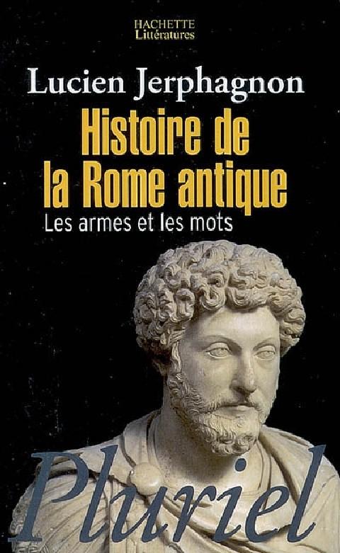 histoire_de_la_rome_antique_les_armes_et_les_mots20100424