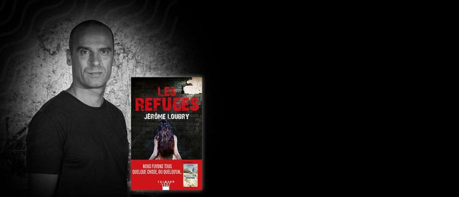 jerome-loubry-les-refuges