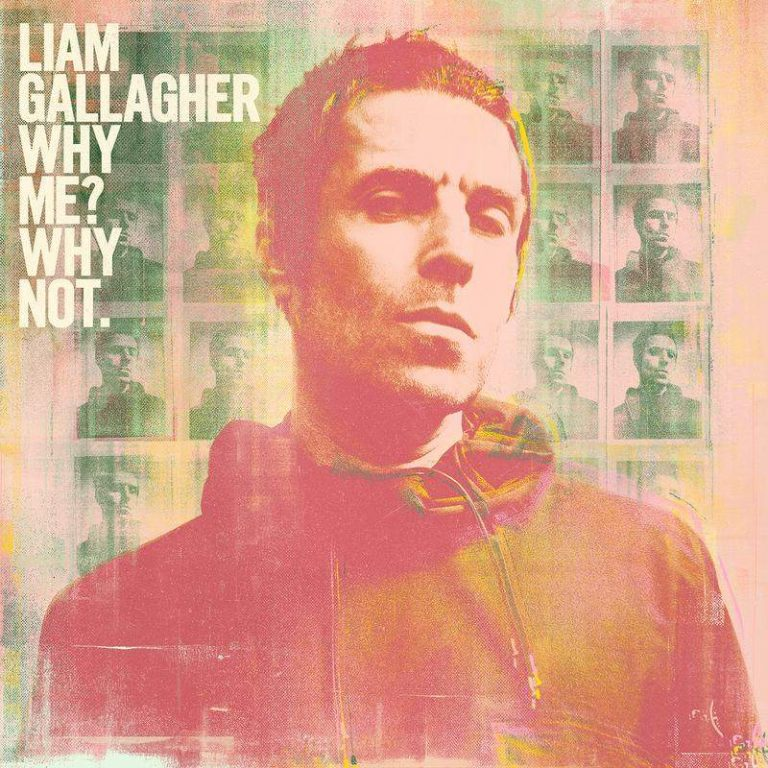 Liam-Gallagher-Why-Me-Why-Not.-768x768